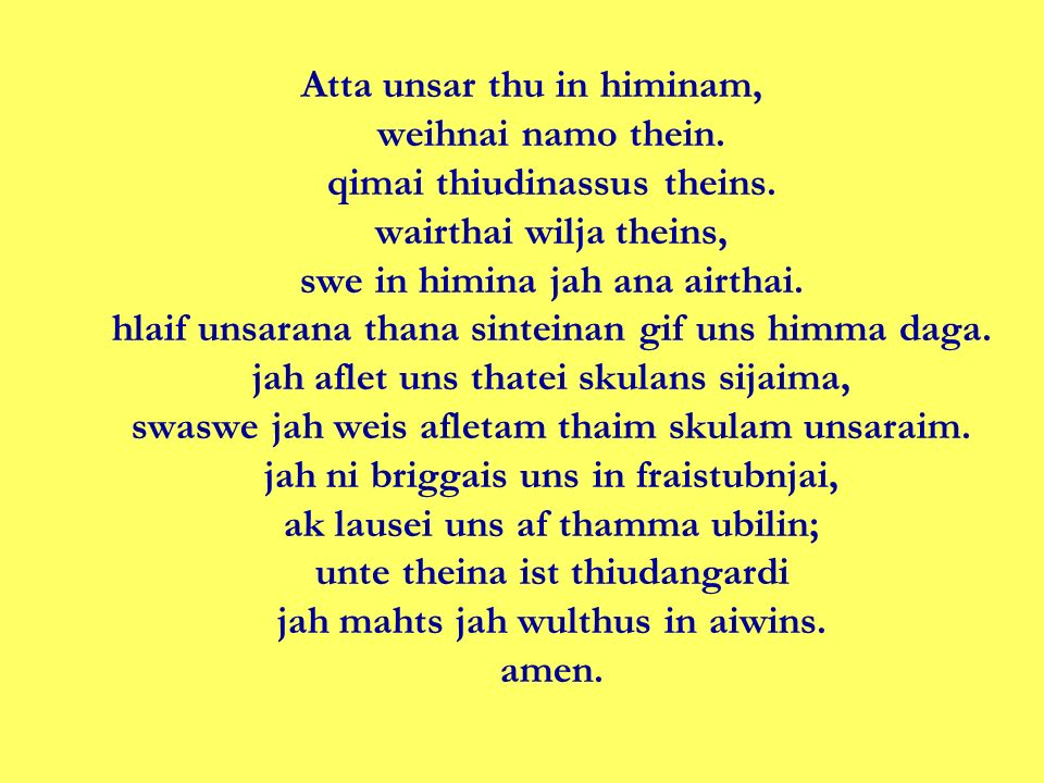 Atta unsar thu in himinam, weihnai namo thein