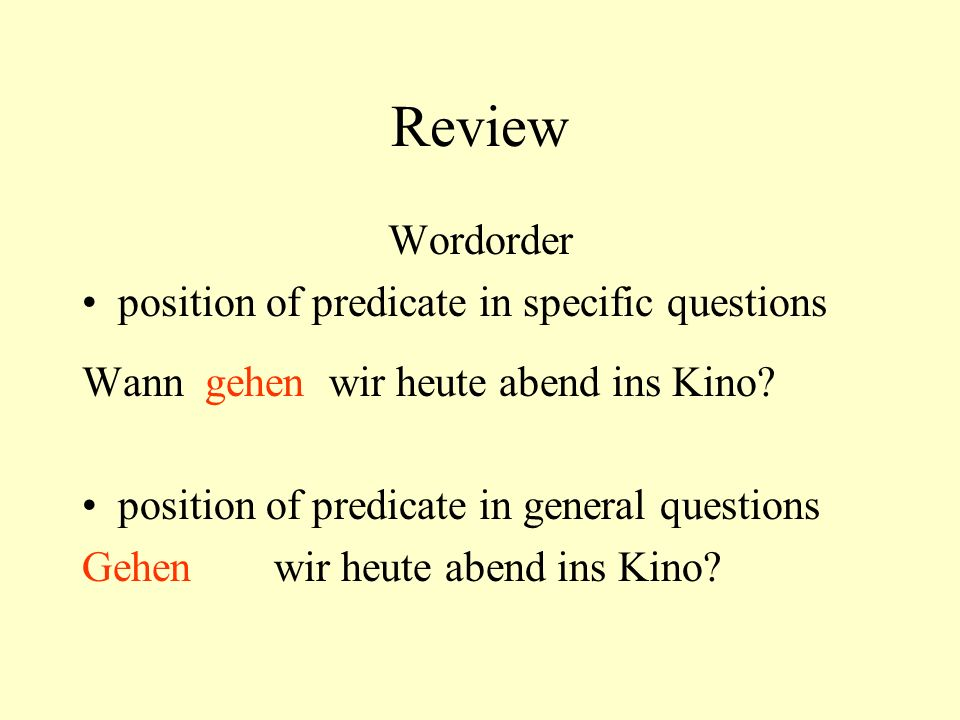 Review Wordorder position of predicate in specific questions
