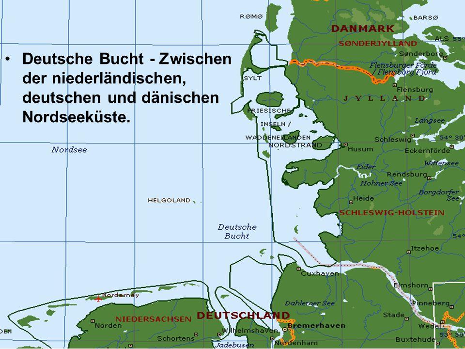 Deutsche Bucht - Zwischen der niederländischen, deutschen und dänischen Nordseeküste.