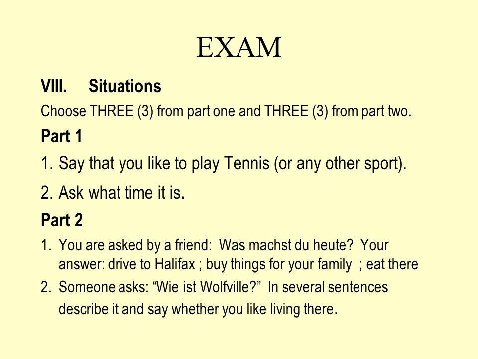 EXAM VIII. Situations Part 1