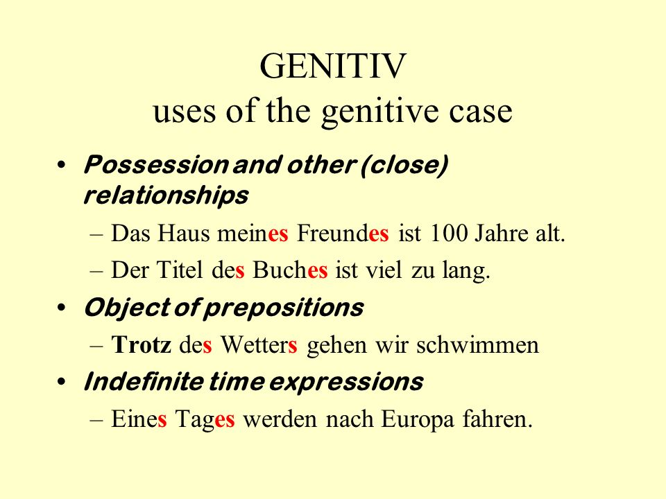 GENITIV uses of the genitive case