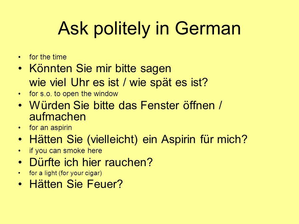 Ask politely in German Könnten Sie mir bitte sagen