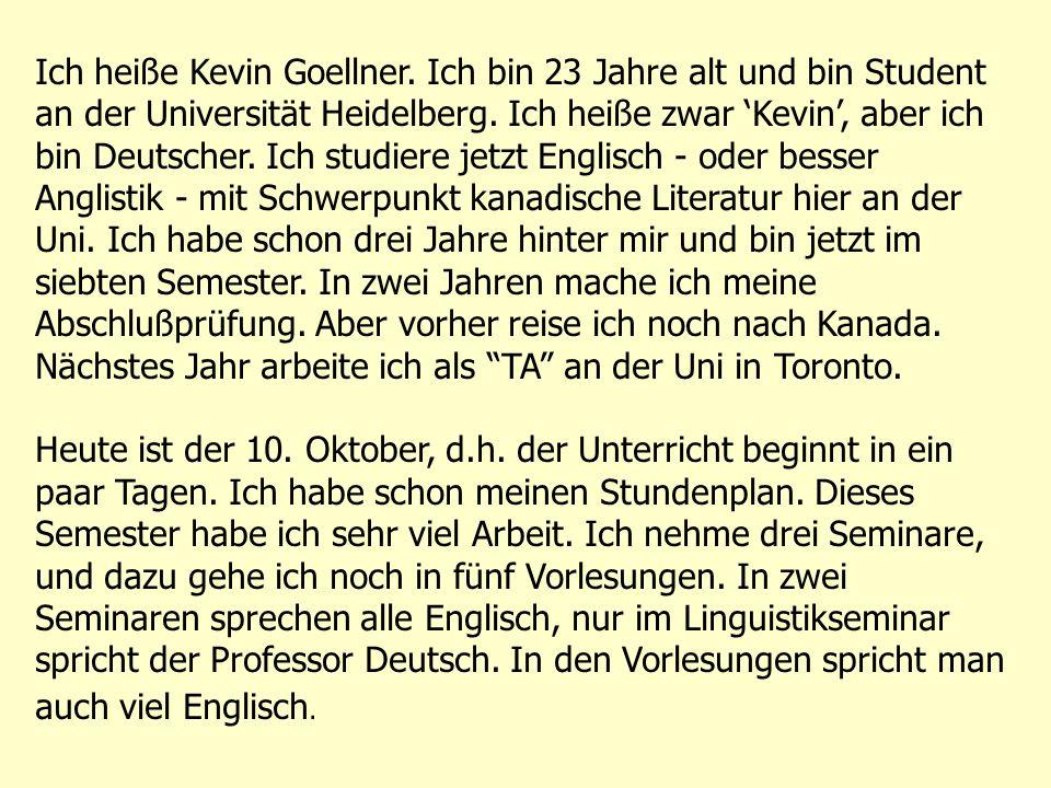 Ich heiße Kevin Goellner