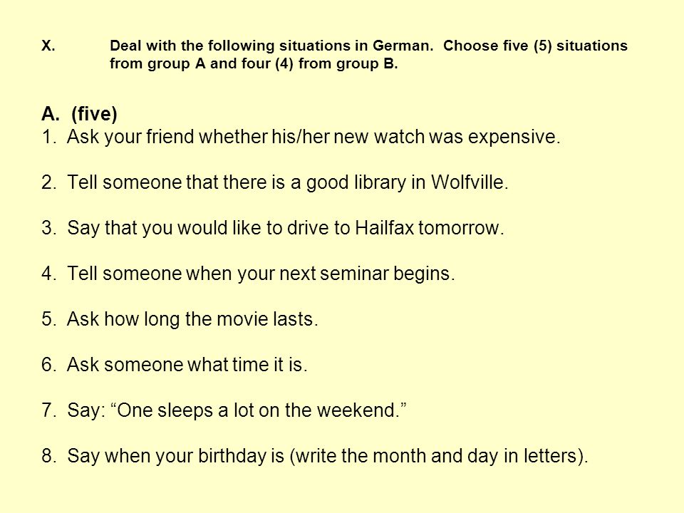 1. Ask your friend whether his/her new watch was expensive.