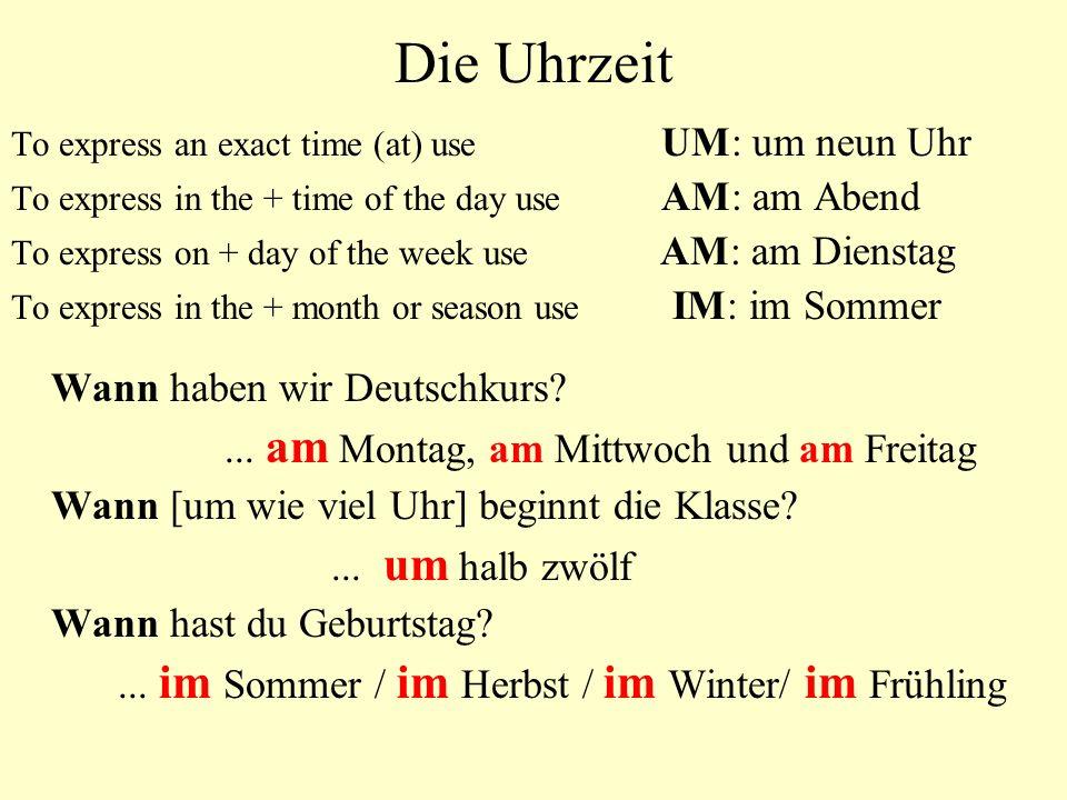 Die Uhrzeit Wann haben wir Deutschkurs