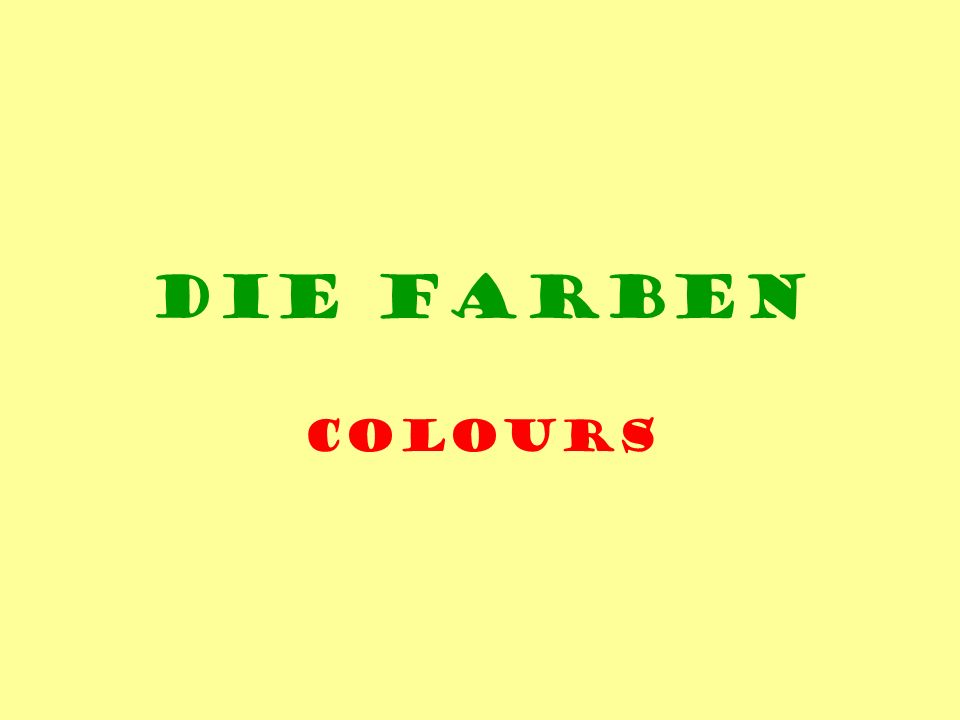 Die Farben colours