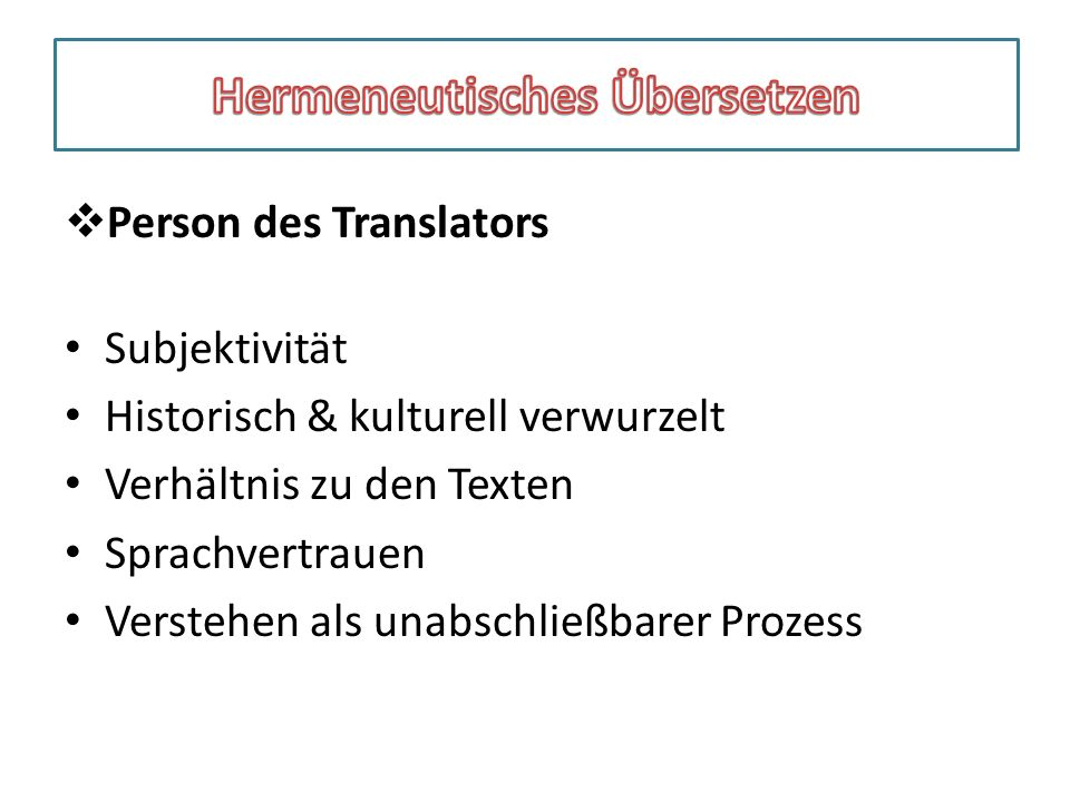Hermeneutisches Übersetzen