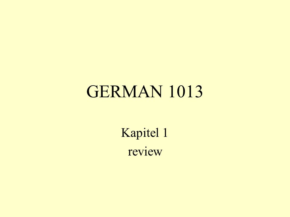 GERMAN 1013 Kapitel 1 review