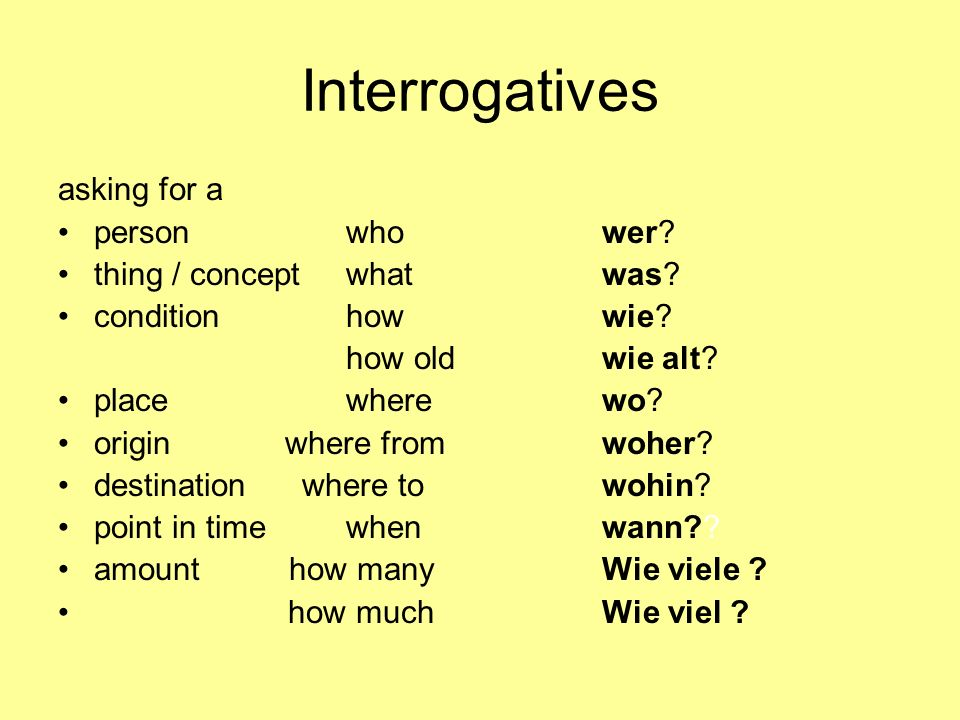 Interrogatives asking for a person who thing / concept what
