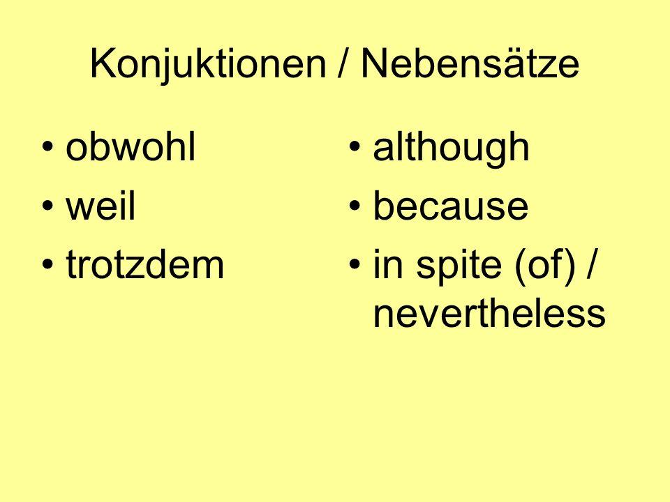 Konjuktionen / Nebensätze