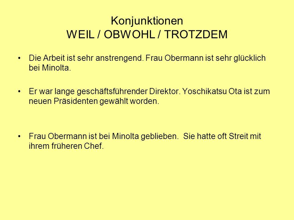 Konjunktionen WEIL / OBWOHL / TROTZDEM