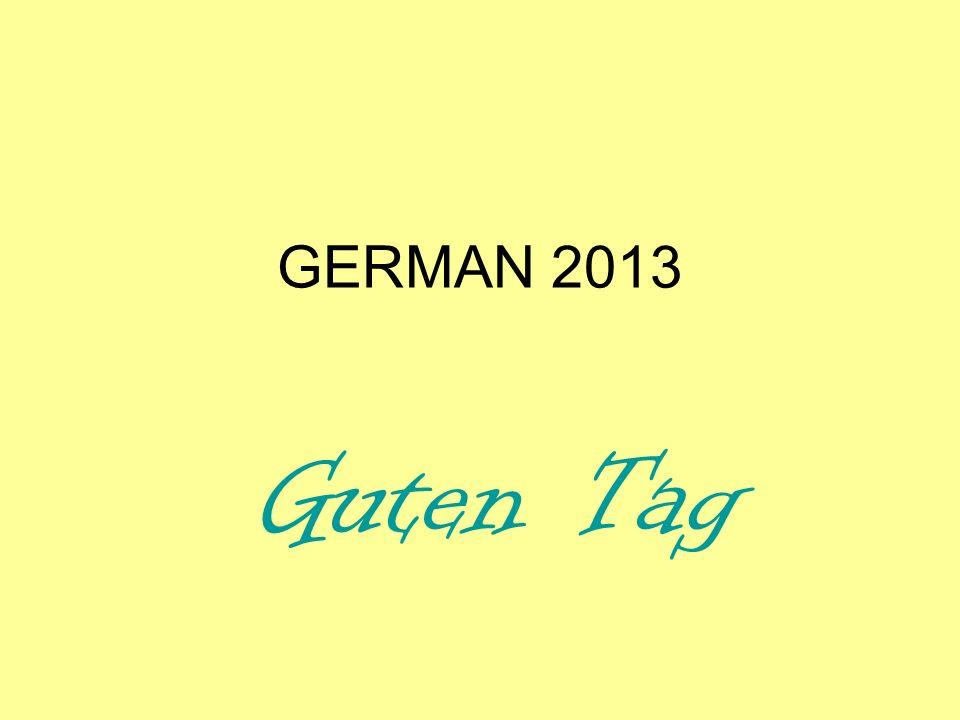 GERMAN 2013 Guten Tag
