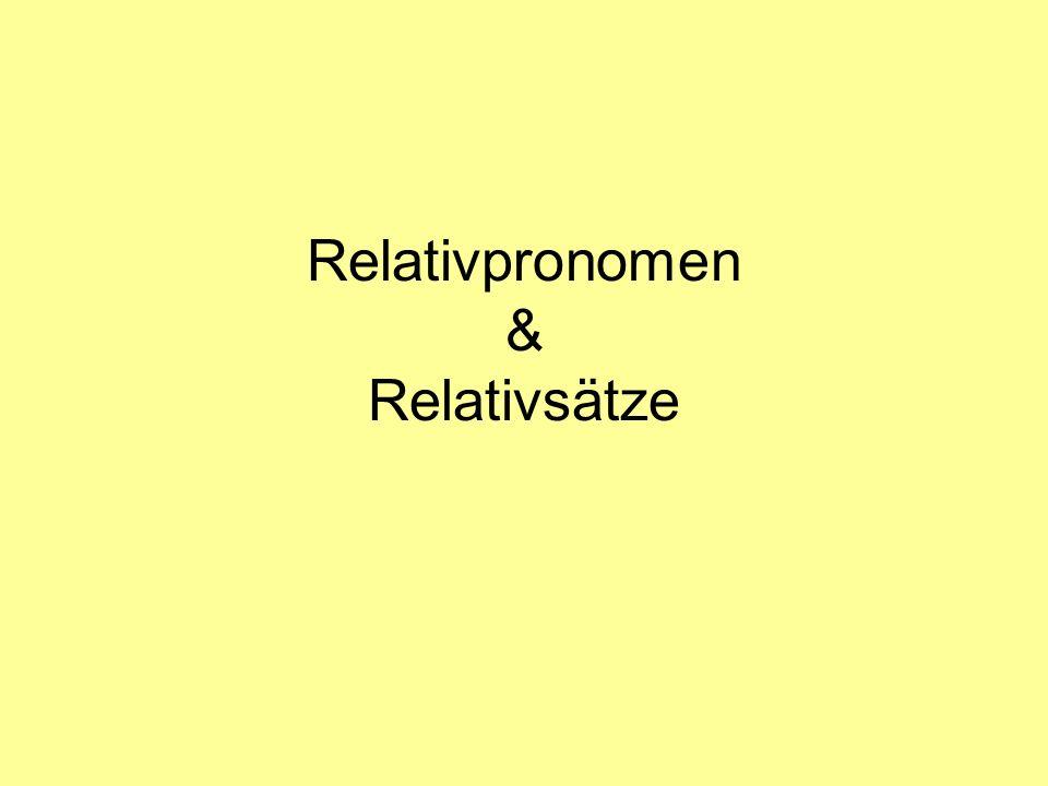 Relativpronomen & Relativsätze