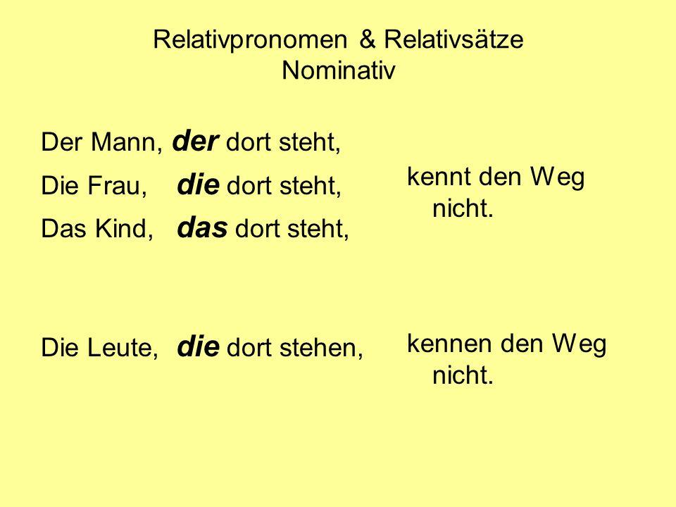 Relativpronomen & Relativsätze Nominativ