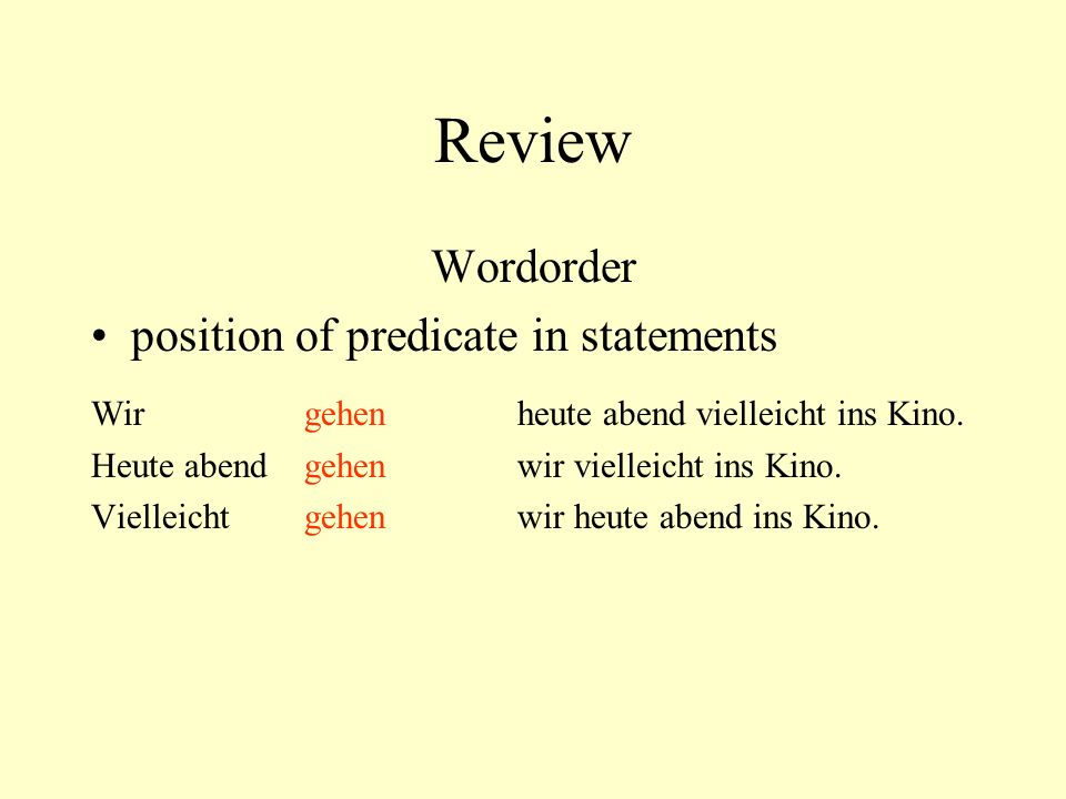 Review Wordorder position of predicate in statements