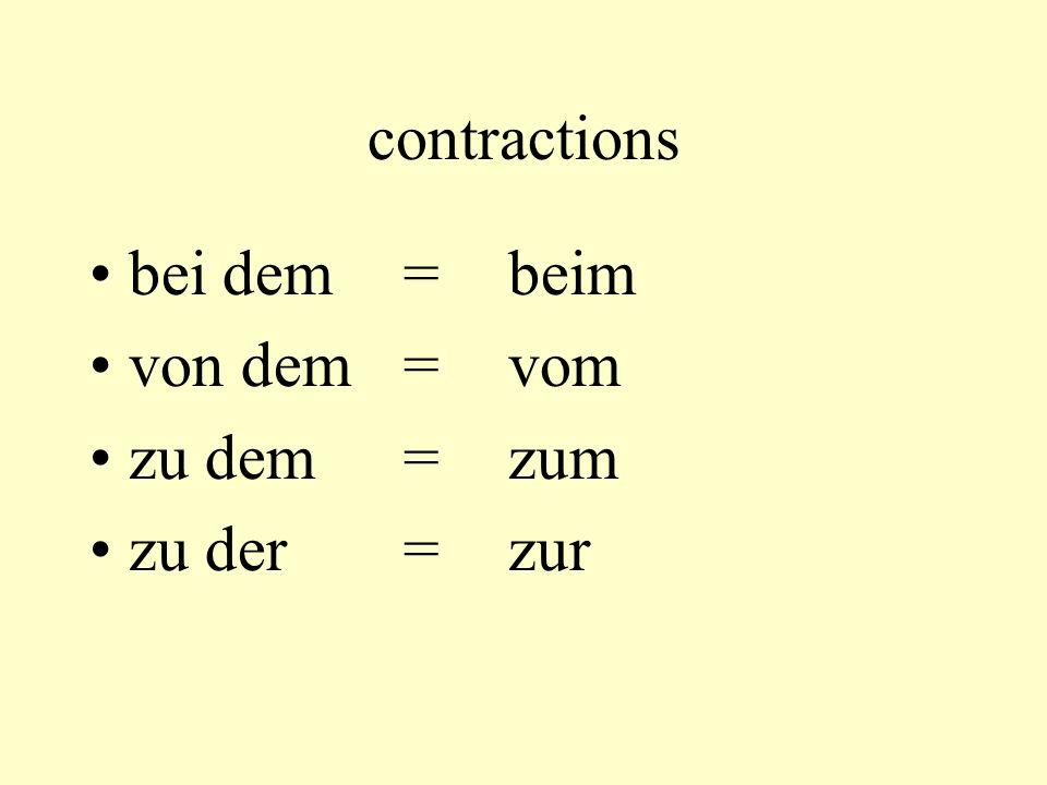 contractions bei dem = beim von dem = vom zu dem = zum zu der = zur