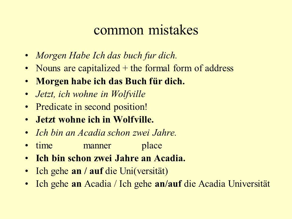 common mistakes Morgen Habe Ich das buch fur dich.