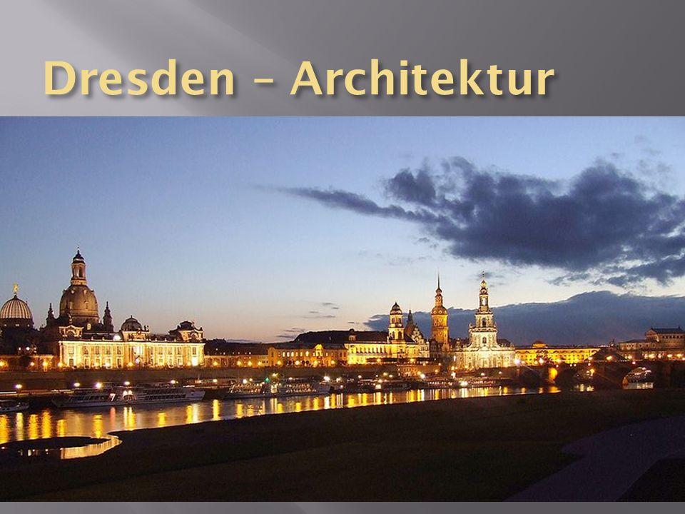 Dresden – Architektur