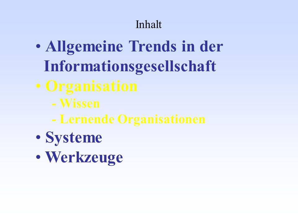Allgemeine Trends in der Informationsgesellschaft Organisation