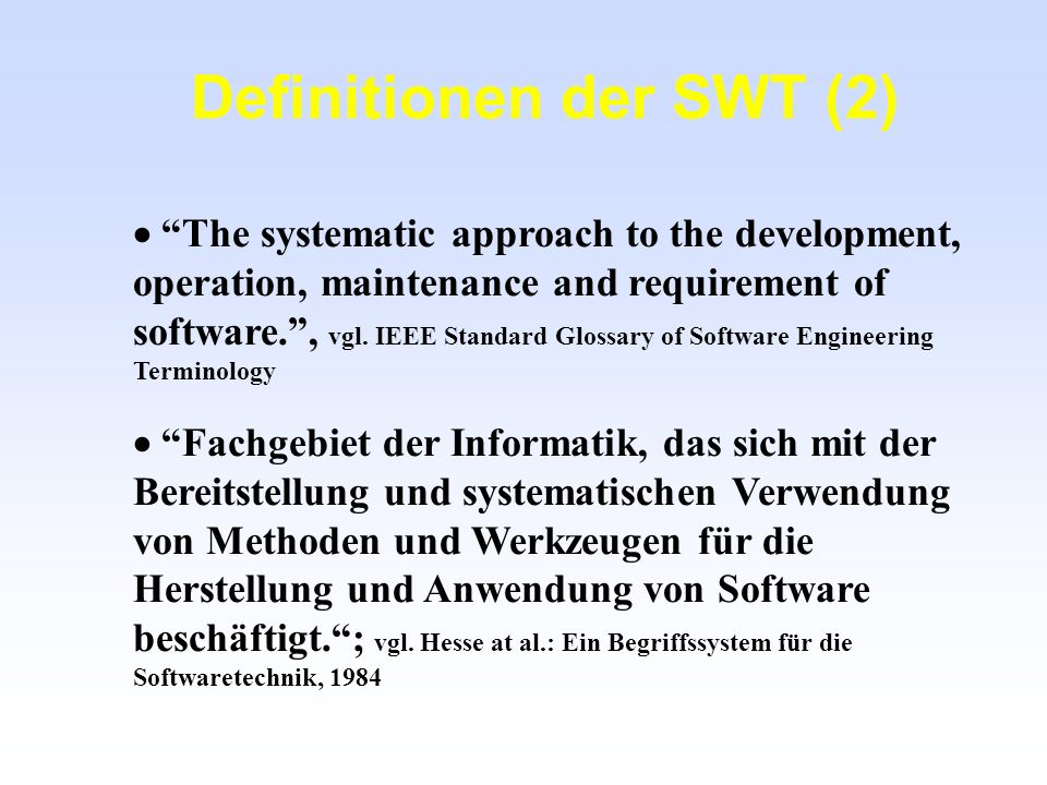 Definitionen der SWT (2)