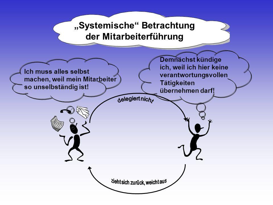 """""""Systemische Betrachtung der Mitarbeiterführung"""