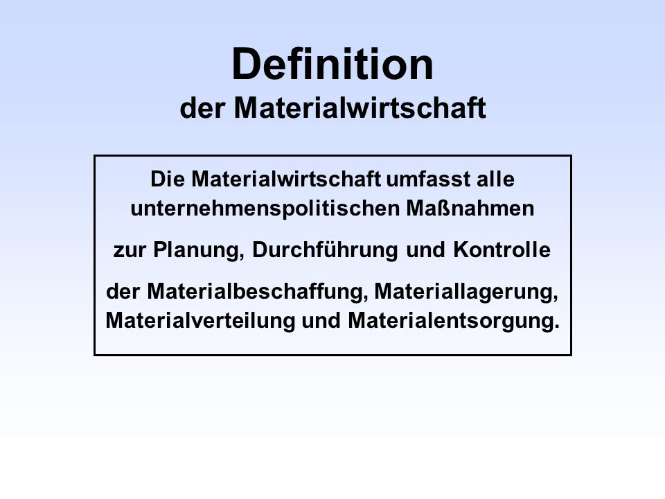 Definition der Materialwirtschaft