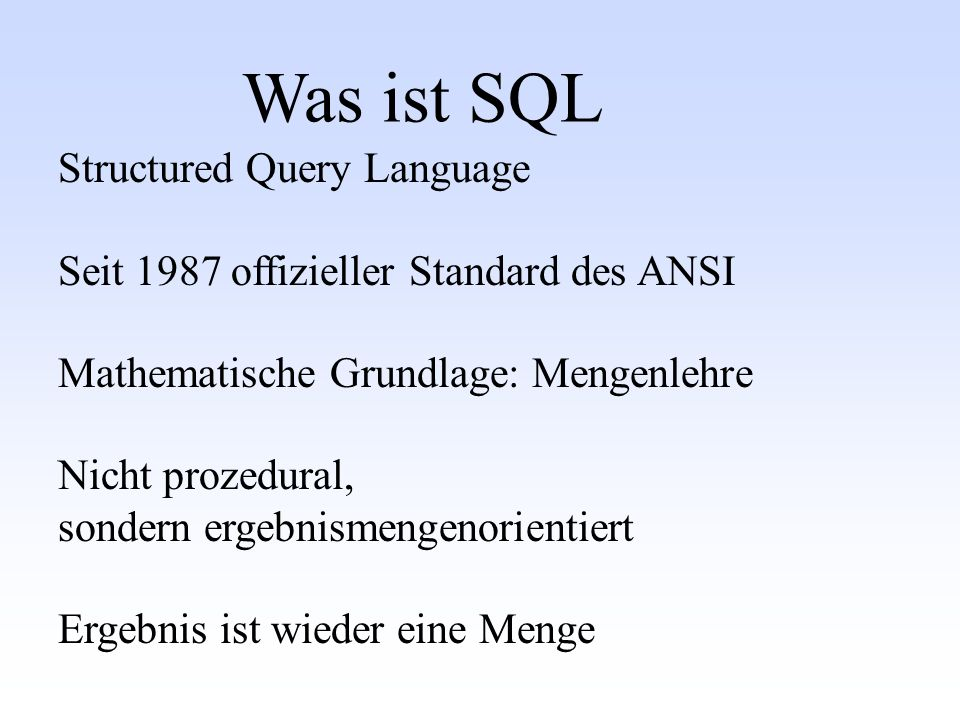 Was ist SQL Structured Query Language