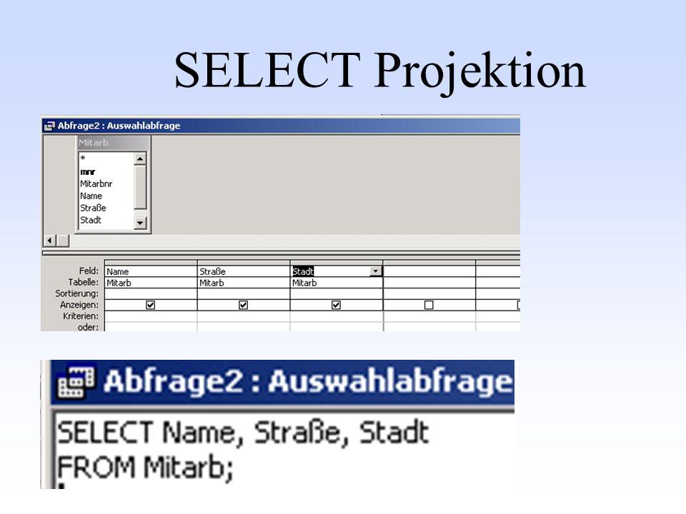 SELECT Projektion