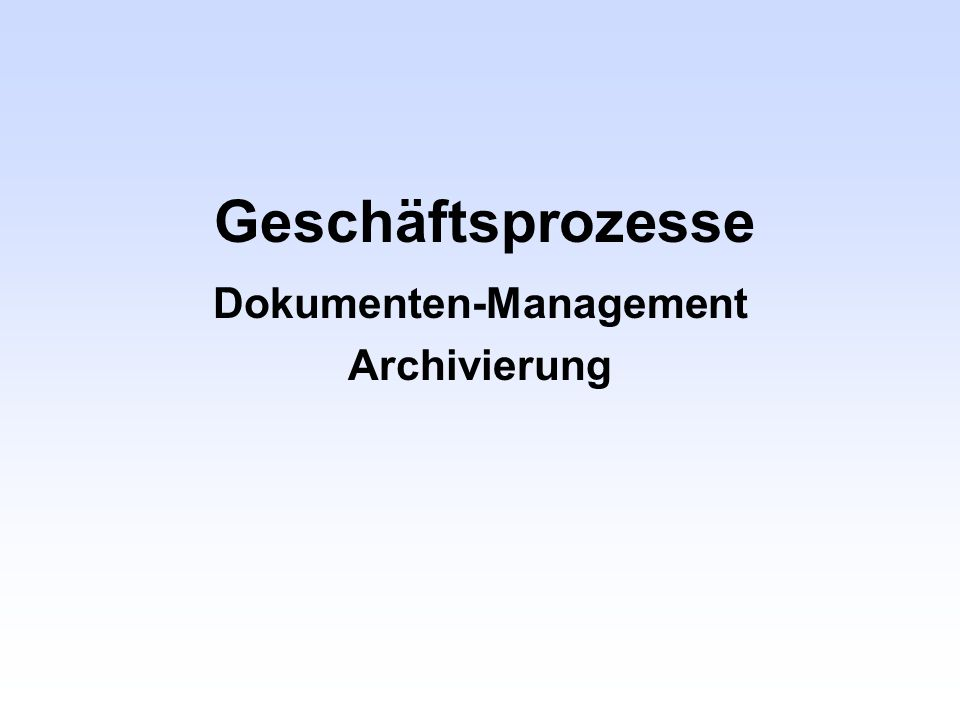 Dokumenten-Management Archivierung