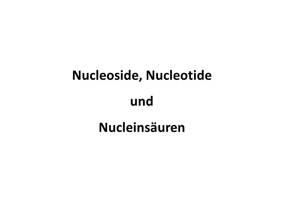 Nucleoside, Nucleotide