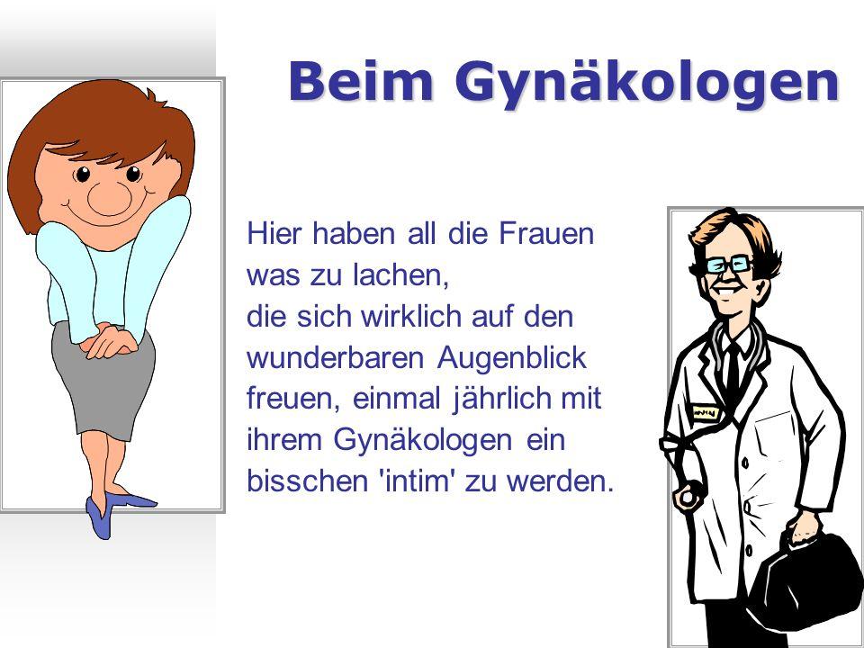 Beim Gynäkologen