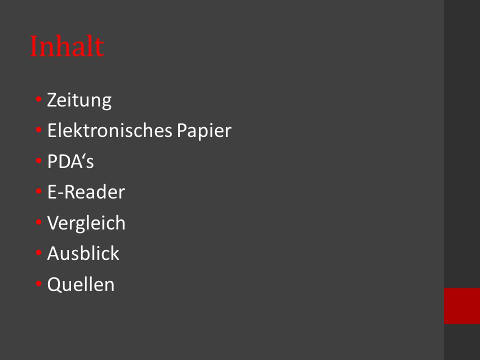 Inhalt Zeitung Elektronisches Papier PDA's E-Reader Vergleich Ausblick