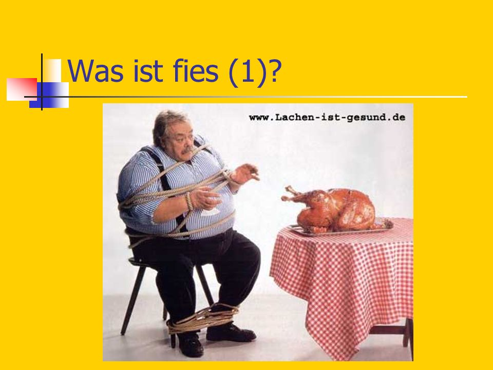 Was ist fies (1)