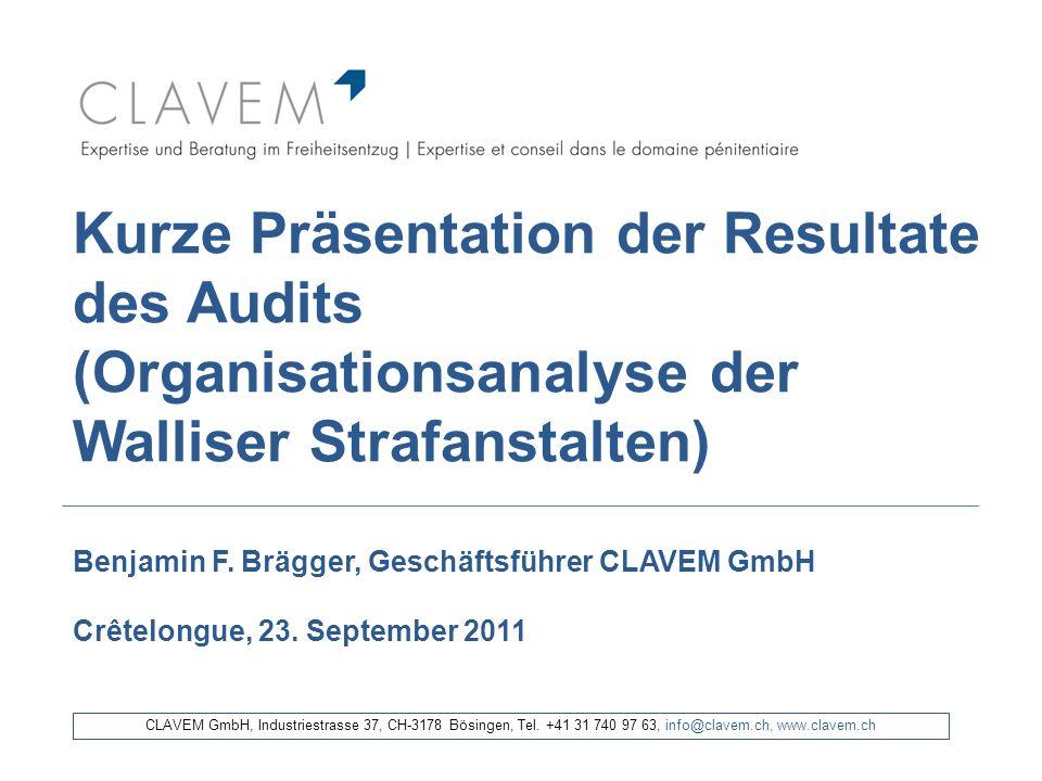 Kurze Präsentation der Resultate des Audits (Organisationsanalyse der Walliser Strafanstalten)