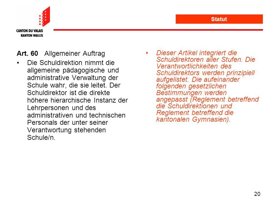 Art. 60 Allgemeiner Auftrag