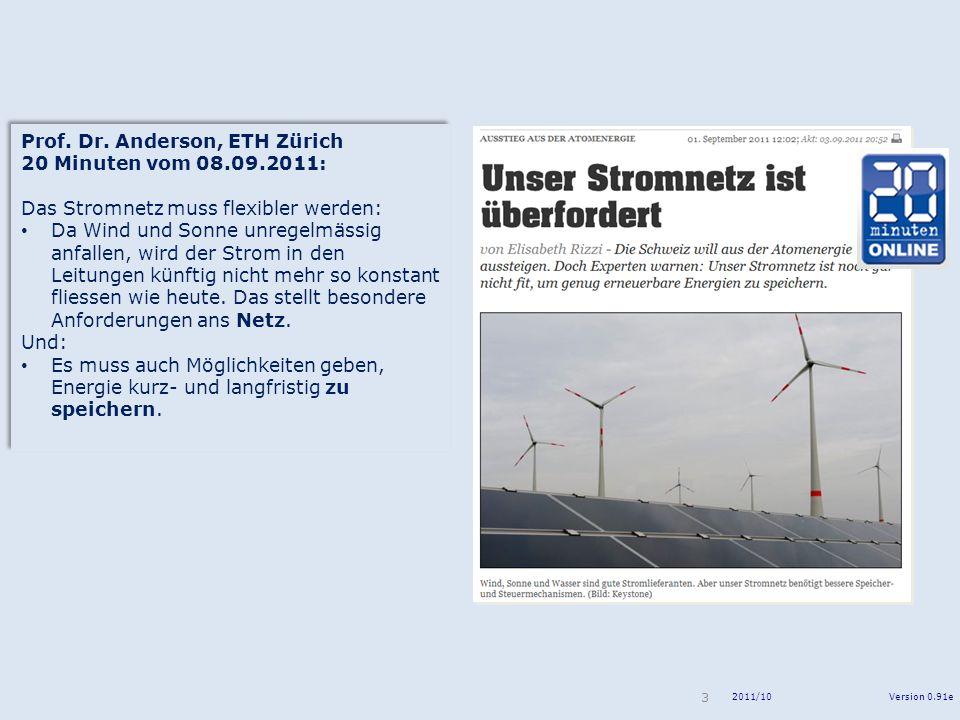 Prof. Dr. Anderson, ETH Zürich 20 Minuten vom 08.09.2011: