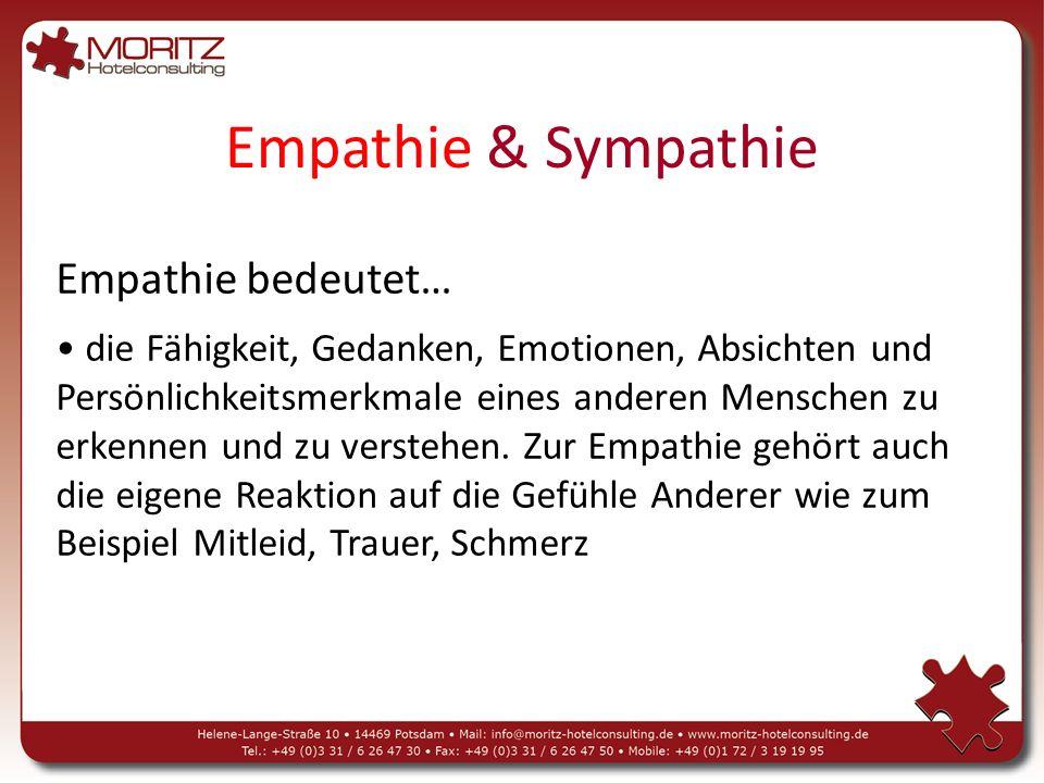 Empathie & Sympathie Empathie bedeutet…