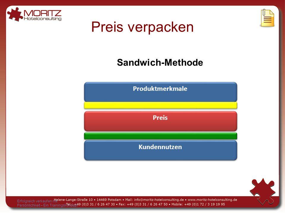 Preis verpacken Sandwich-Methode Produktmerkmale Preis Kundennutzen