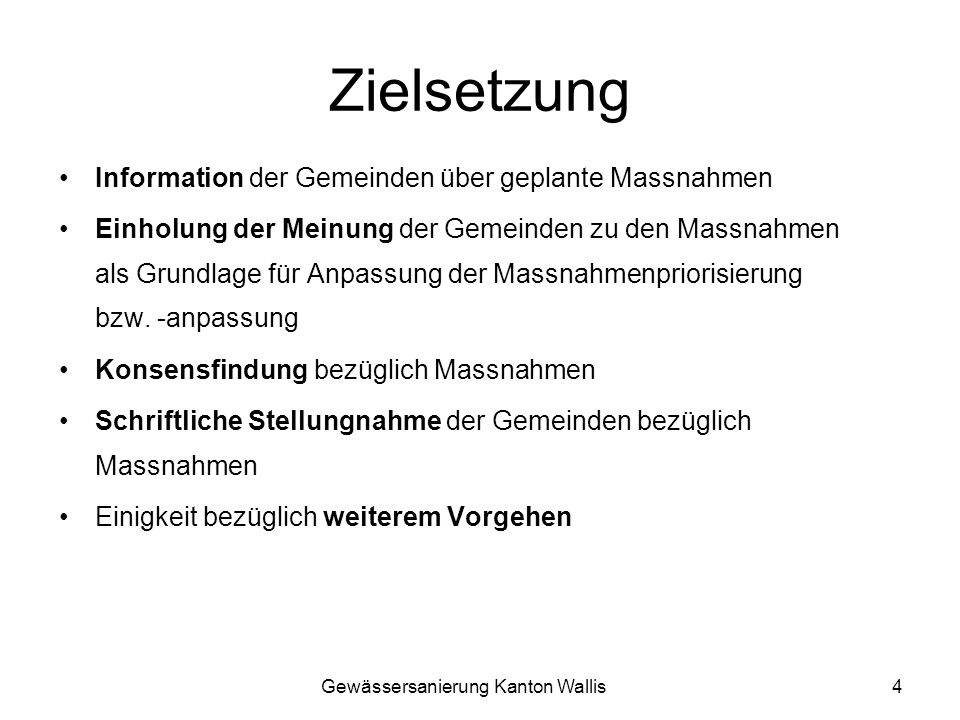 Zielsetzung Information der Gemeinden über geplante Massnahmen