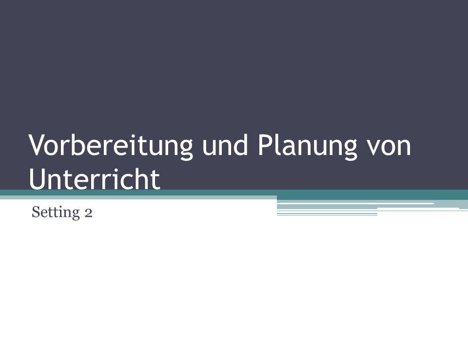 Vorbereitung und Planung von Unterricht