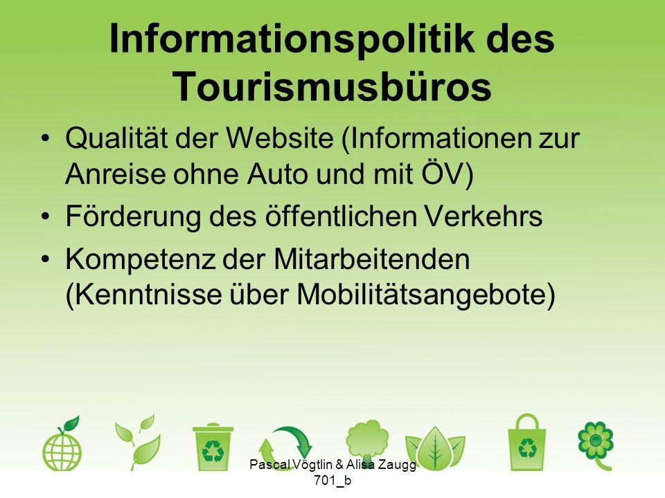 Informationspolitik des Tourismusbüros