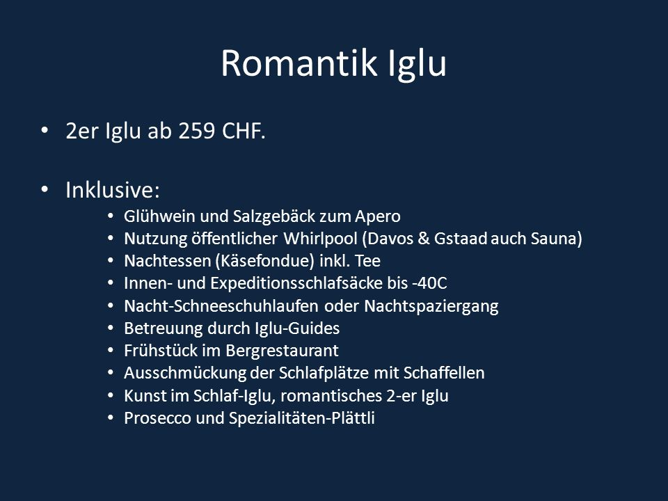 Romantik Iglu 2er Iglu ab 259 CHF. Inklusive:
