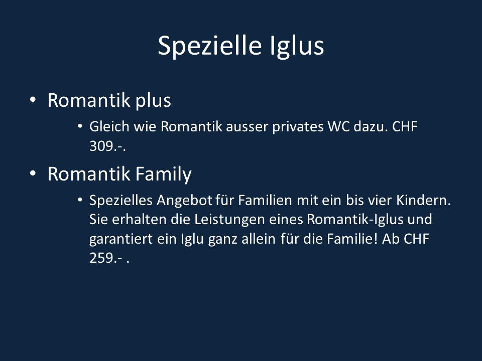 Spezielle Iglus Romantik plus Romantik Family