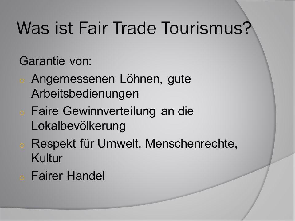 Was ist Fair Trade Tourismus