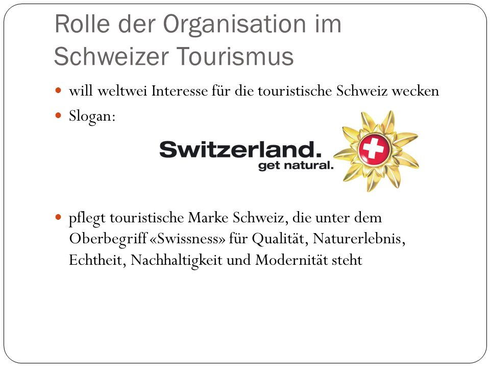 Rolle der Organisation im Schweizer Tourismus