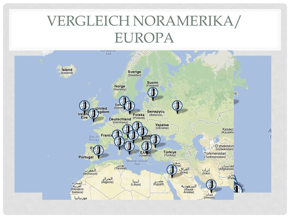 Vergleich Noramerika/ Europa