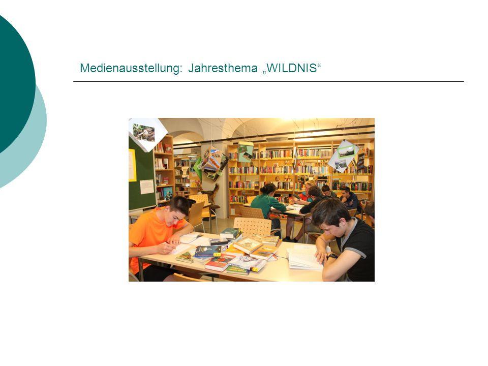 """Medienausstellung: Jahresthema """"WILDNIS"""