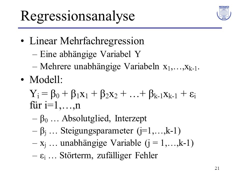 Regressionsanalyse Linear Mehrfachregression Modell: