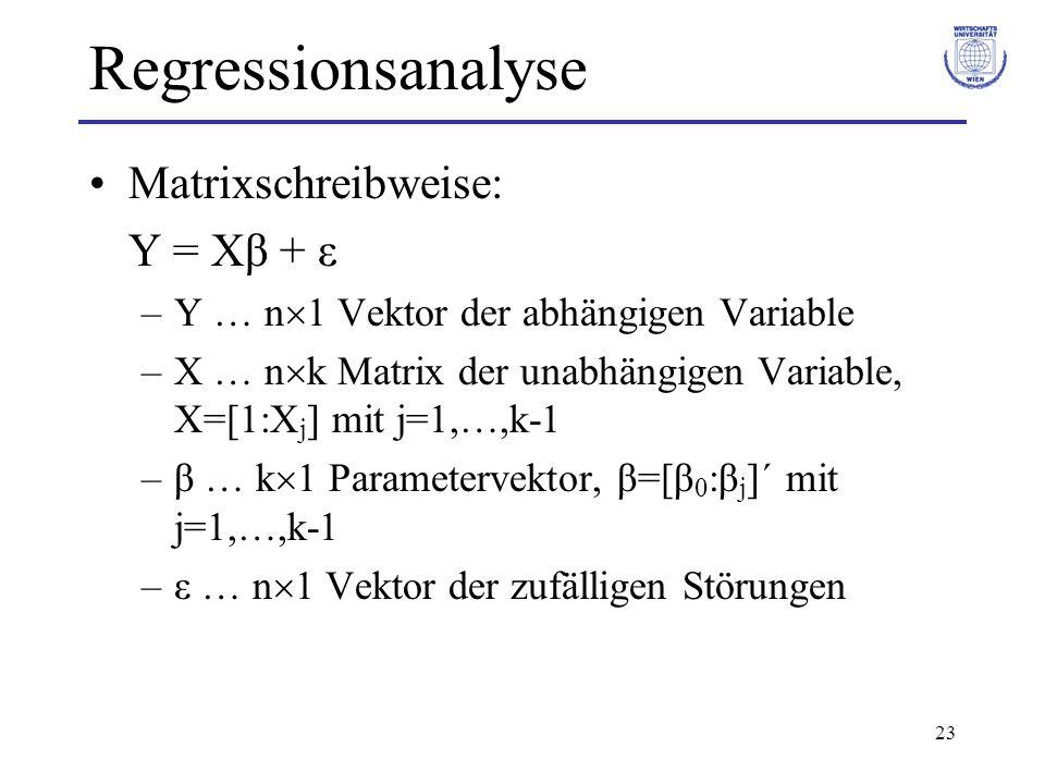 Regressionsanalyse Matrixschreibweise: Y = Xβ + ε