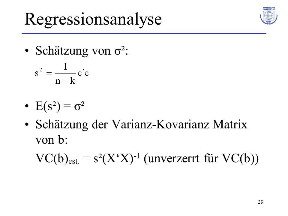 Regressionsanalyse Schätzung von σ²: E(s²) = σ²